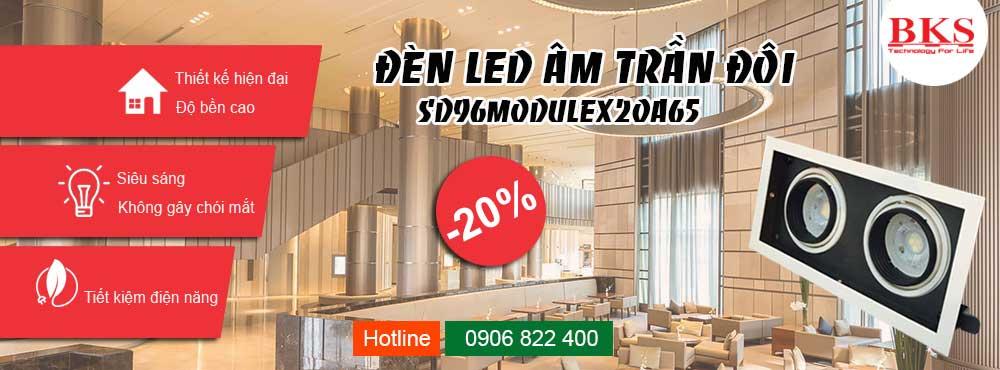 Đèn led âm trần đôi SD-96MODULEX2OA65